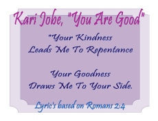 Kari Jobe You Are Good